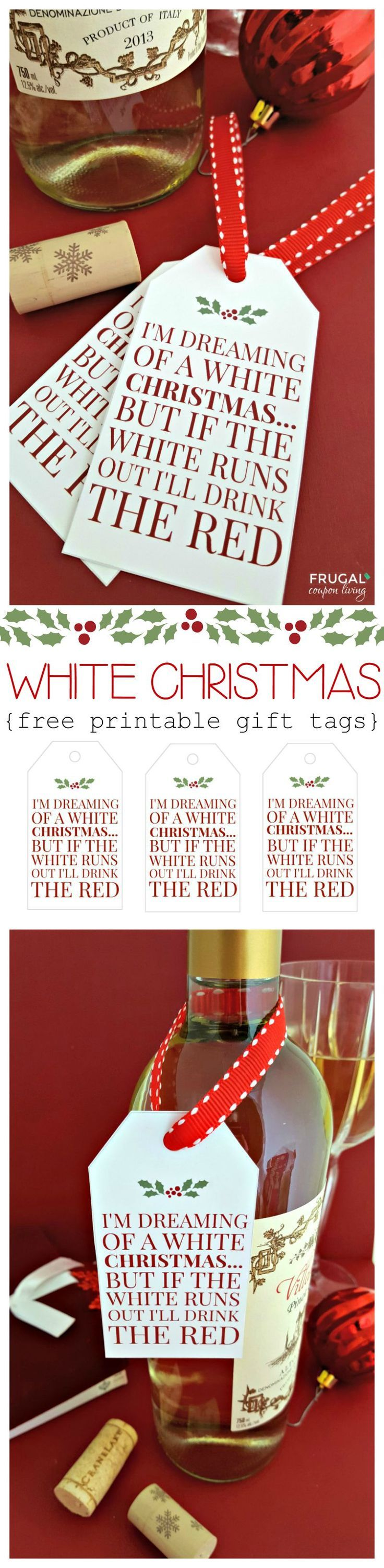 Frugal Coupon Living's White Christmas FREE Beverage Printable Tag. Great for a holiday housewarming or hostess gift idea. #christmas #printable #winelable #freeprintable