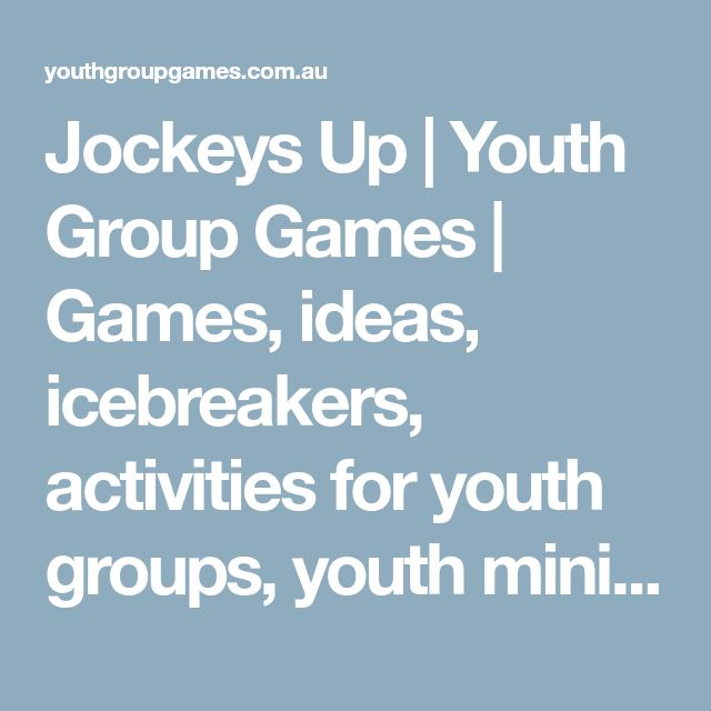 Jockeys Up | Youth Group Games | Games, ideas, icebreakers, activities for youth groups, youth ministry and churches.