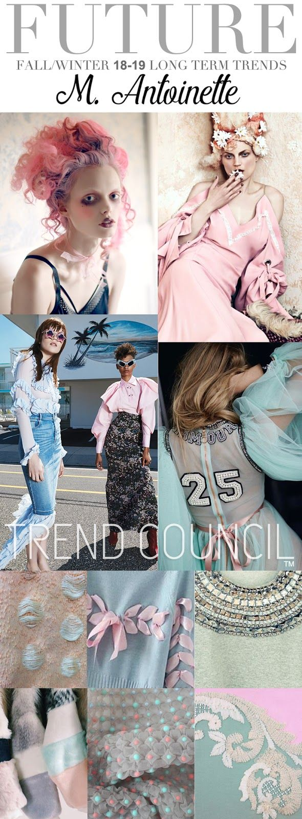 TRENDS // TREND COUNCIL - M. ANTOINETTE . FW 2018-19