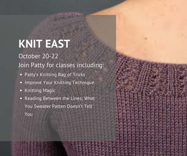 During the fall, I'm on the road a lot, seeing you amazing knitters in person! Join me at Knit East or visit my website for more upcoming classes: