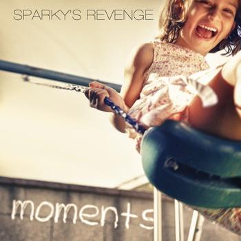 Sparky's Revenge - Moments