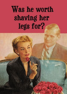 Was he worth shaving her legs for?