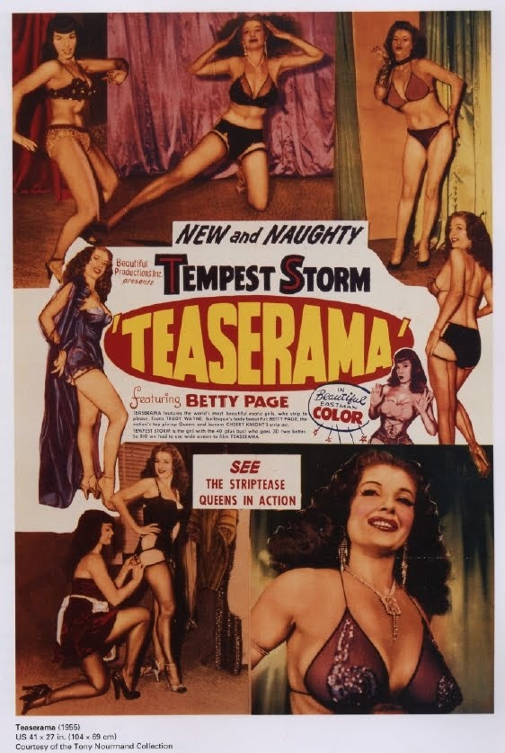Teaserama (1955 - 67 minutes) - Somewhat uneven, of course the best is saved for last. Tempest Storm masters the art of subtle suggestion some might find more erotic than today's explicit images.