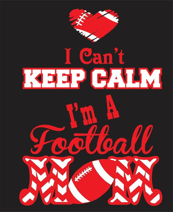 I Can't Keep Calm I'm a Football Mom Shirt by WhitefishCreations, $24.00