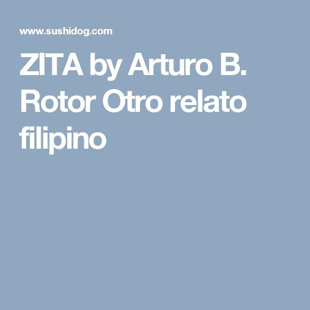 summary of zita by arturo rotor Vol 1 first edition 7 philippine literature in english ma jendell valin kirong leovigilda tumaneng series coordinators alexander c maximo, ma frances paula l ibañez, ma.