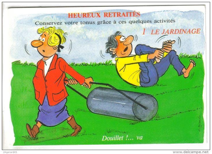 10 best retraite images on pinterest humour photos - Dessin jardinier humoristique ...