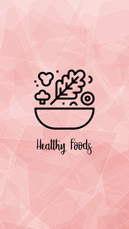 Healthy Food Ideas Meal Prep Vegetarian Vegan Meals Snacks Instagram Highlight Icons Instagram Logo Instagram Theme