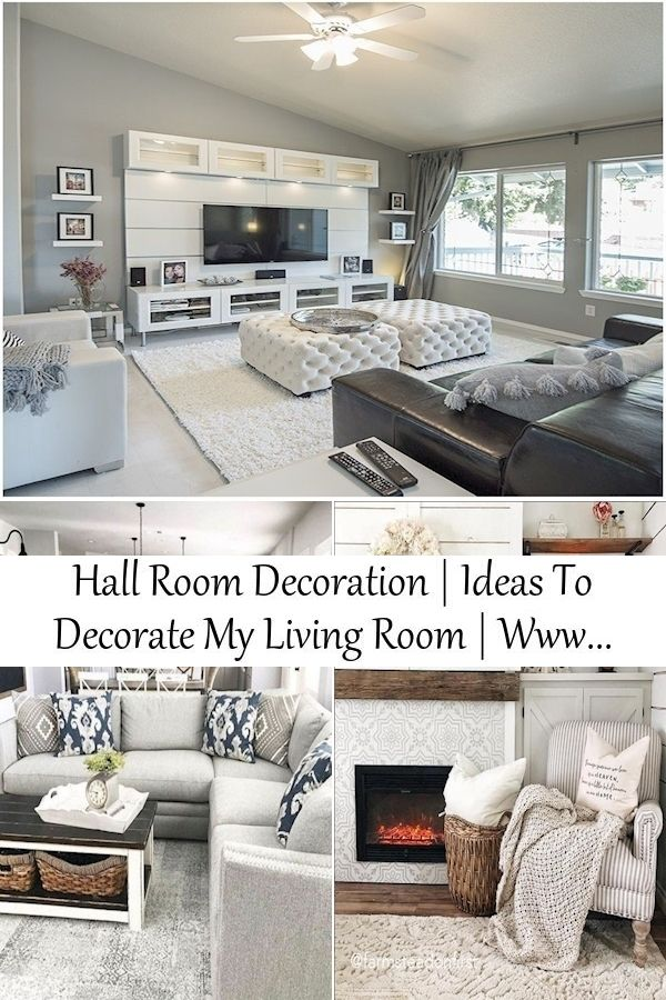 Hall Room Decoration Ideas To Decorate My Living Room Www Interior Design For Living Room In 2021 Room Decor Living Room Decor Hall Room