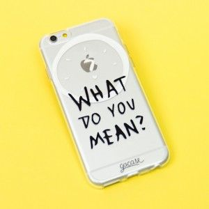 Capinha para celular What Do You Mean?