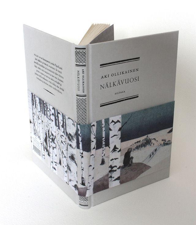 Aki Ollikainen: Nälkävuosi (The Hunger Year), 2012, Design Elina Warsta
