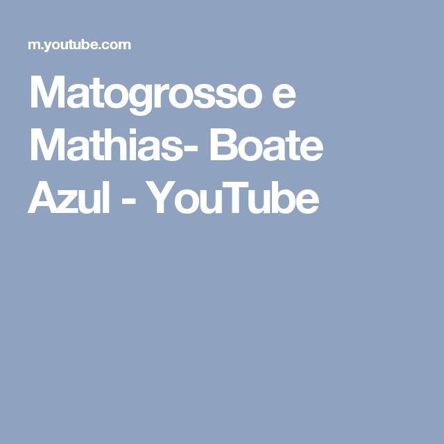 Matogrosso e Mathias- Boate Azul - YouTube