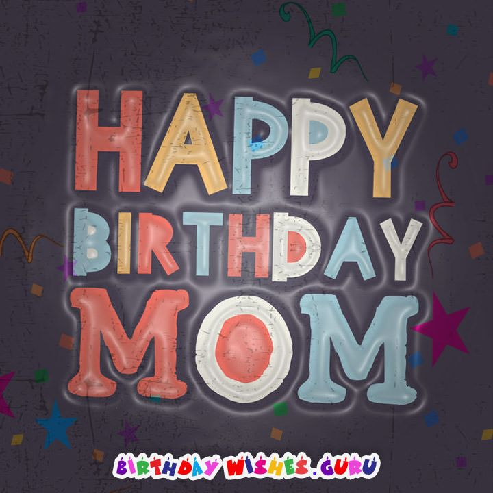 100 Mother's Birthday Wishes – Happy Birthday Mom
