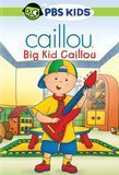 Caillou: Big Kid Caillou [DVD]