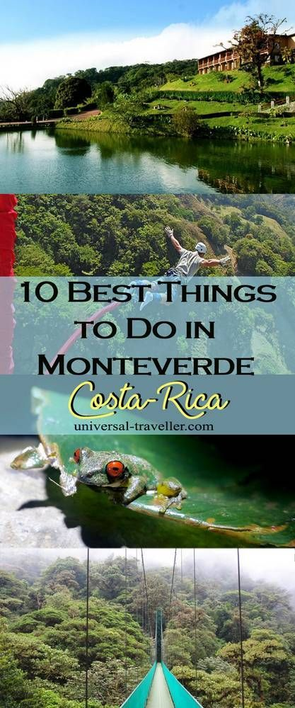 Best things to Do in Monteverde, Costa Rica