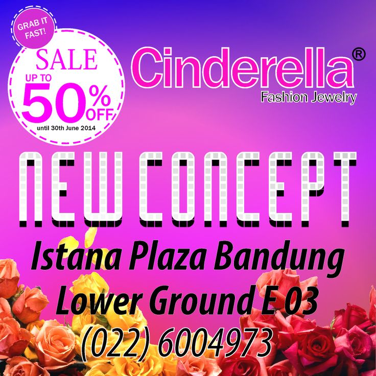New Concept Cinderella Outlet Istana Plaza Bandung . Istana Plaza Bandung Lt. LG - E.03