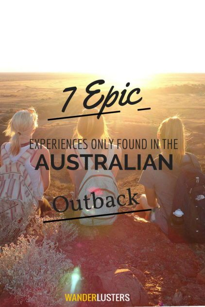 7 Epic Outback Experiences.