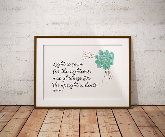 Psalm 97:11 Light is sown Bible quote verse Bible decor