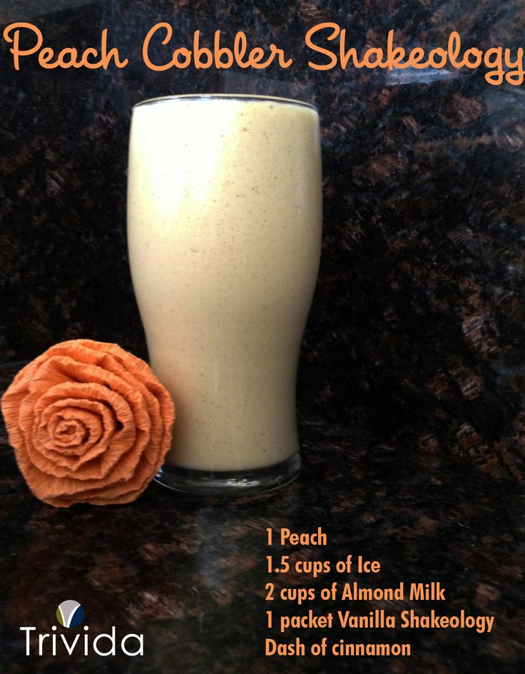 Peach Cobbler Shakeology 1 Peach 1.5 cups of Ice 2 cups of Almond Milk 1 packet Vanilla Shakeology Dash of cinnamon #Shakeology #Vanillashakeology #Trivda