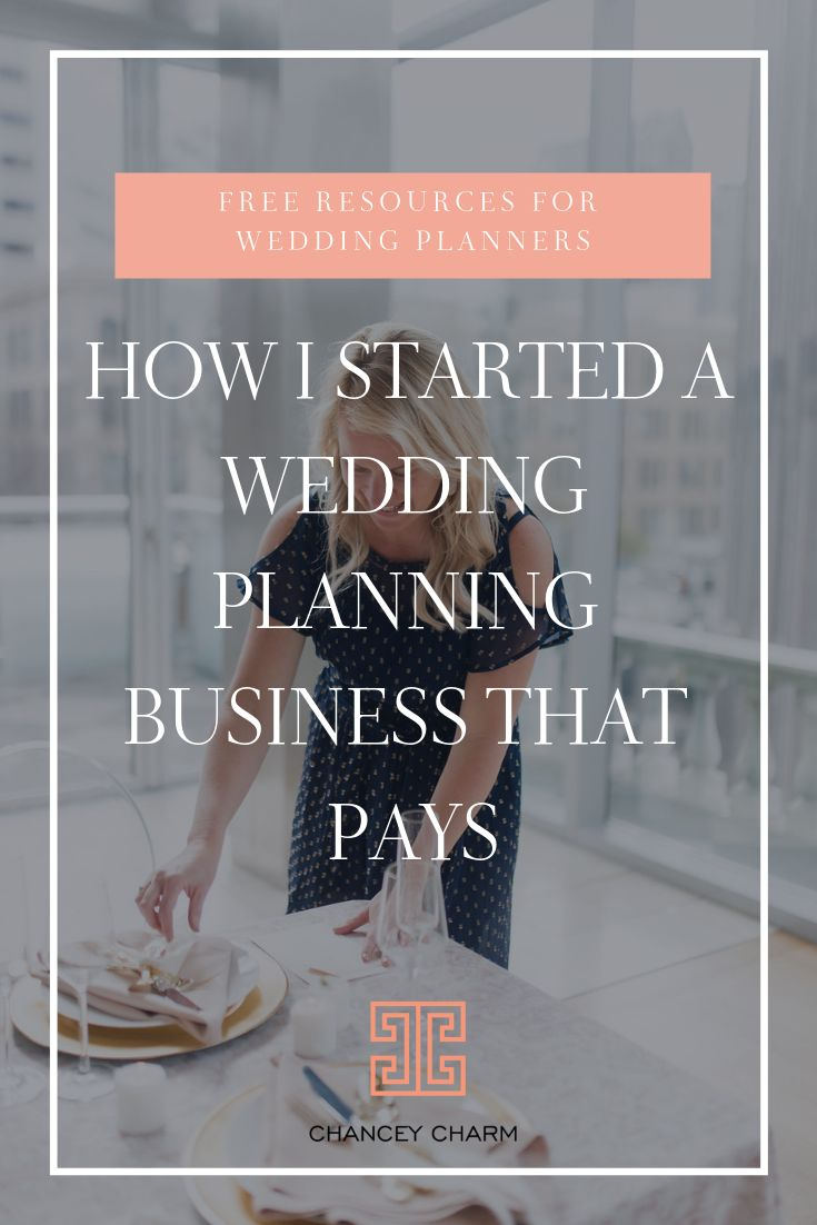 HOW I STARTED A WEDDING PLANNING BUSINESS THAT PAYS