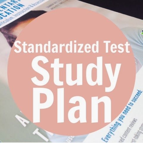 Study tips for taking the ACT, GRE, LSAT, PRAXIS, SAT, etc.