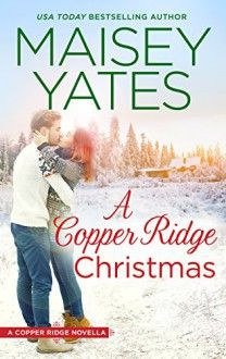 A Copper Ridge Christmas by Maisey Yates, now listed on BookLikes