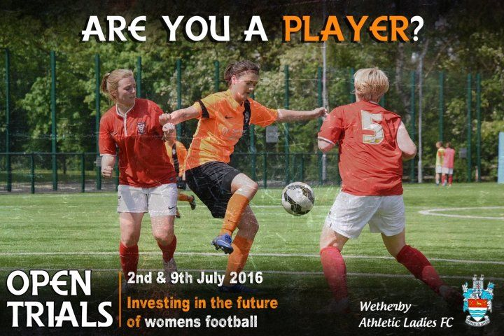 WETHERBY ATHLETIC LADIES: Open Trials. http://www.wetherbyathletic.com/news/ladies-team-open-trials-1622571.html