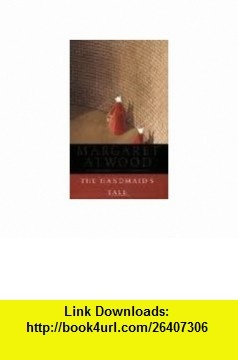 The Handmaids Tale 1st (first) edition Text Only Margaret Atwood ,   ,  , ASIN: B004V6XC1I , tutorials , pdf , ebook , torrent , downloads , rapidshare , filesonic , hotfile , megaupload , fileserve