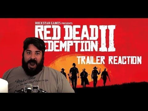 Red Dead Redemption 2 Trailer Reaction and Thoughts!!!!!