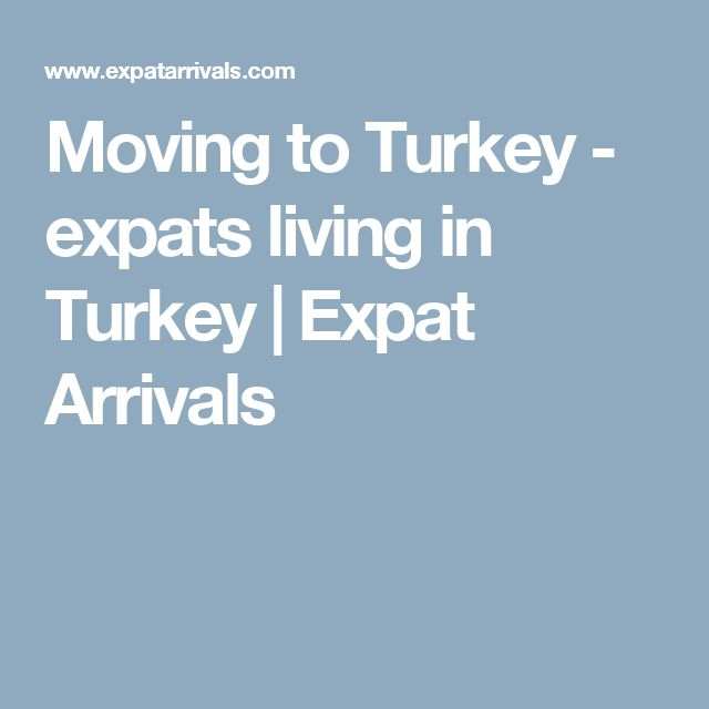Moving to Turkey - expats living in Turkey | Expat Arrivals
