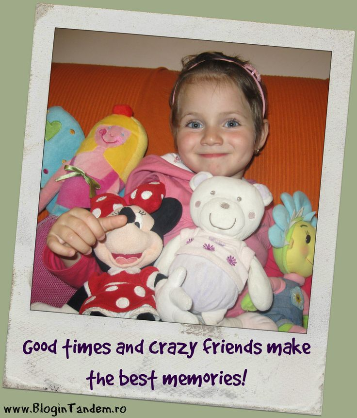 Good times and crazy friends make the best moments