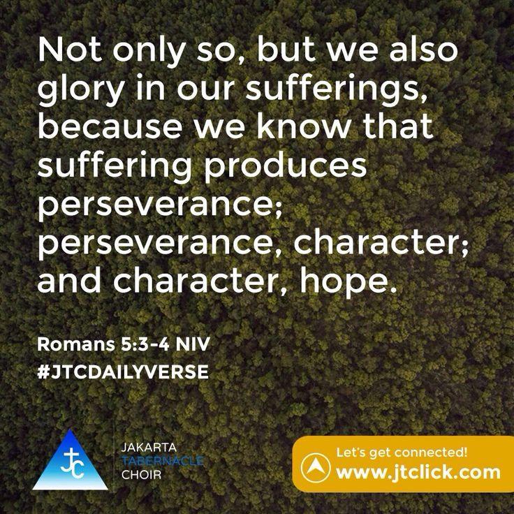 Romans 5:3-4 #JTCDailyVerse