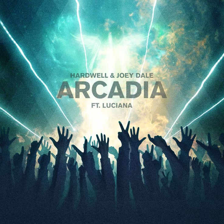 Hardwell & Joey Dale ft. Luciana | Arcadia Created by designedbybatman.tumblr.com