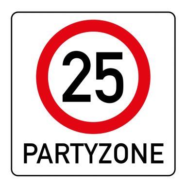 Witzige Einladungskarte zum 25. Geburtstag mit Verkehrsschild Partyzone 25 #25#Verkehrsschild#Partyzone#Geburtstag#Einladung #EinladungGeburtstag.de