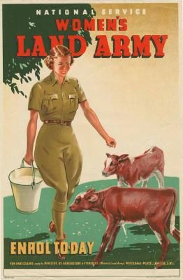 Women's Land Army poster, London, World War, 1939-1945, Publisher: Ministry of Agriculture and Fisheries