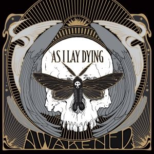 As I Lay Dying - Awakened (Limited Edition)
