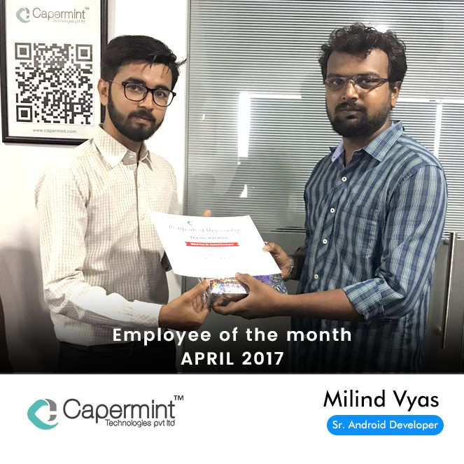 Congratulations to our #employee of the month (APRIL - 2017) Award Winner - Milind. (#Android Developer)  #LifeAtCapermint