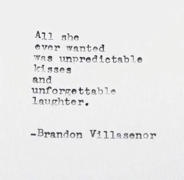 All she ever wanted was unpredictable kisses and unforgettable laughter.