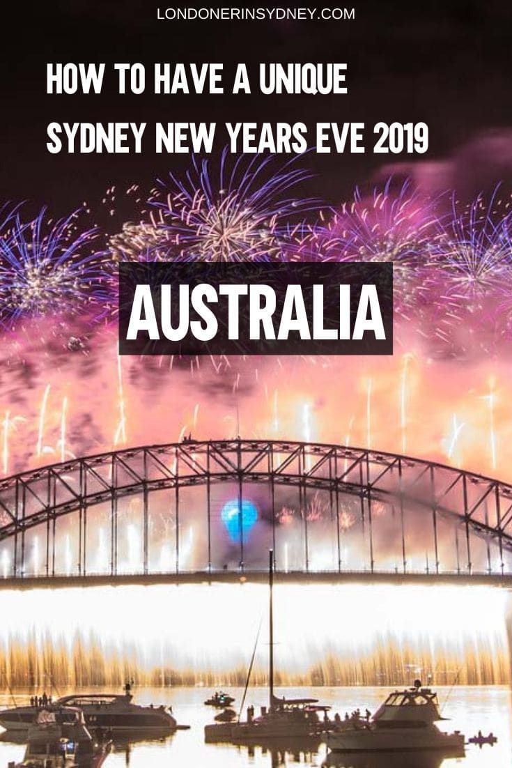 How To Spend A Unique New Years Eve In Sydney 2019 Sydney New