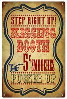 Step Right Up Kissing Booth 5 Cent Circus Sign