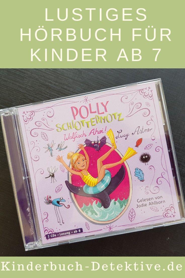 Polly Schlottermotz Kinderbuch Detektive Horbucher Kinder Kinderbucher Horspiele Fur Kinder