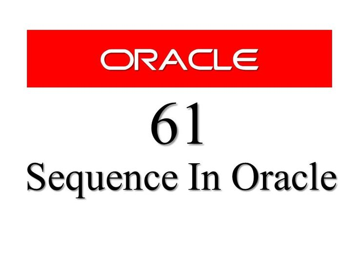 SQL tutorial 61: SEQUENCE in Oracle Database By Manish Sharma RebellionRIder #Oracle #Database #SQL