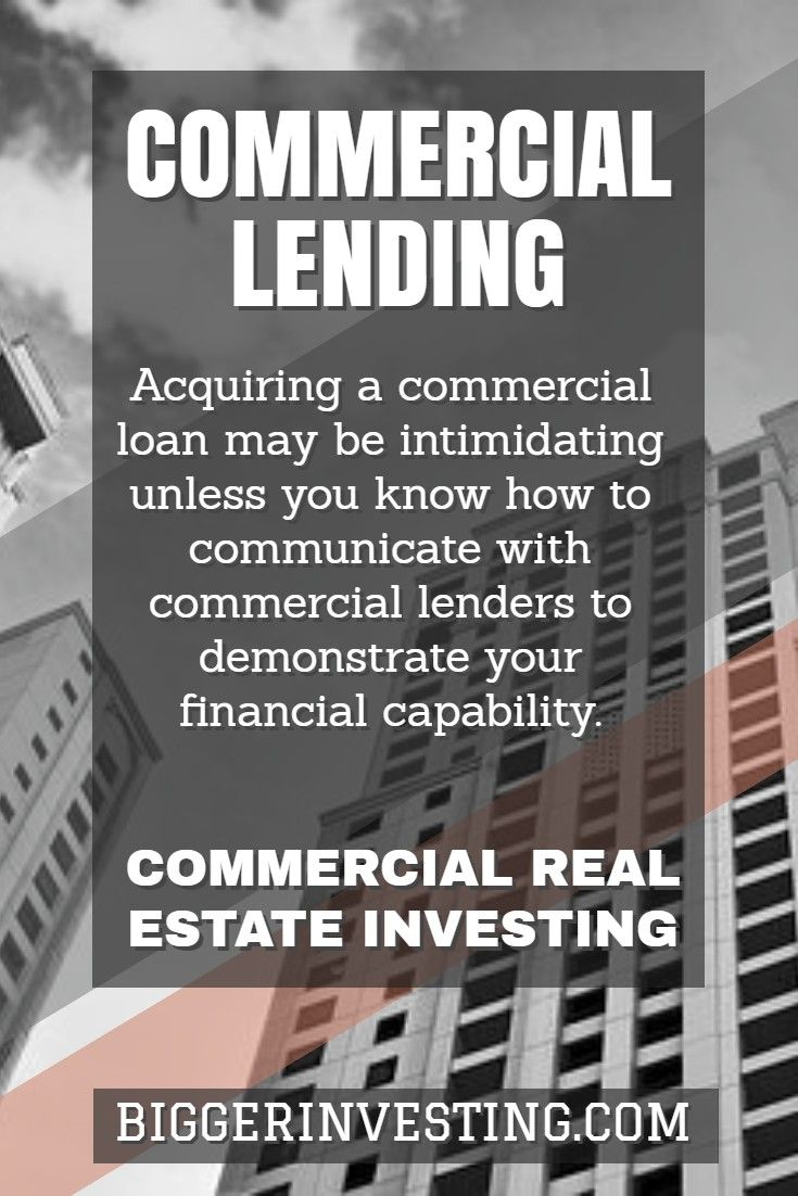Real Estate Investing Education Commercial Lending Biggerinvesting Com Commercial Lending Commercial Real Estate Investing Real Estate Investing