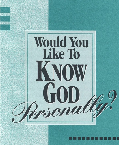"""This booklet is based upon the time proven Four Spiritual Laws. It focuses the readers attention on four spiritual principles (rather than """"laws"""") for establishing a relationship with God through faith in Jesus Christ that is personal."""