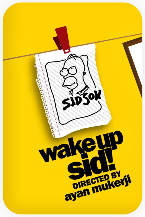 Wake Up Sid [2009] by Bharath Mohan
