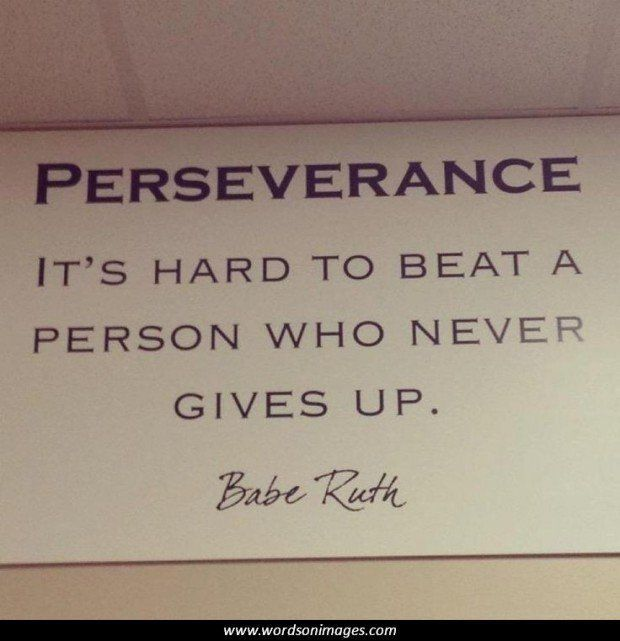 Never Give Up Improveitchi Perseverance Perseverance Quotes Tenth Quotes Inspirational Quotes