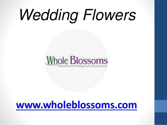 http://www.wholeblossoms.com/wedding-flowers.html has the most comprehensive range of Wedding Flowers, at affordable prices that you can ever get in the market.