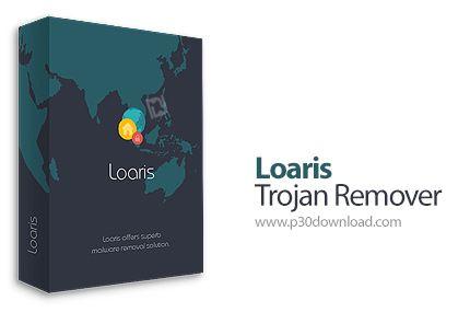 [نرم افزار] دانلود Loaris Trojan Remover v2.0.21 - نرم افزار پاک کردن تروجان