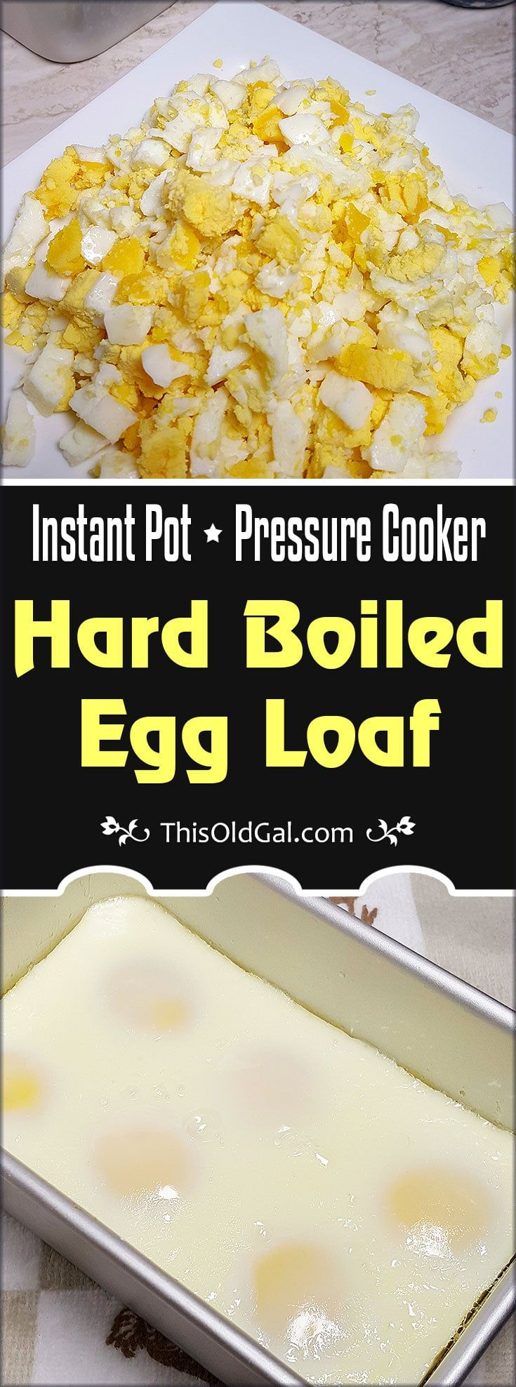 This Instant Pot Pressure Cooker Hard Boiled Egg Loaf Recipe is the perfect method for making Egg Salad.  It will change your life and rock your World. via @thisoldgalcooks