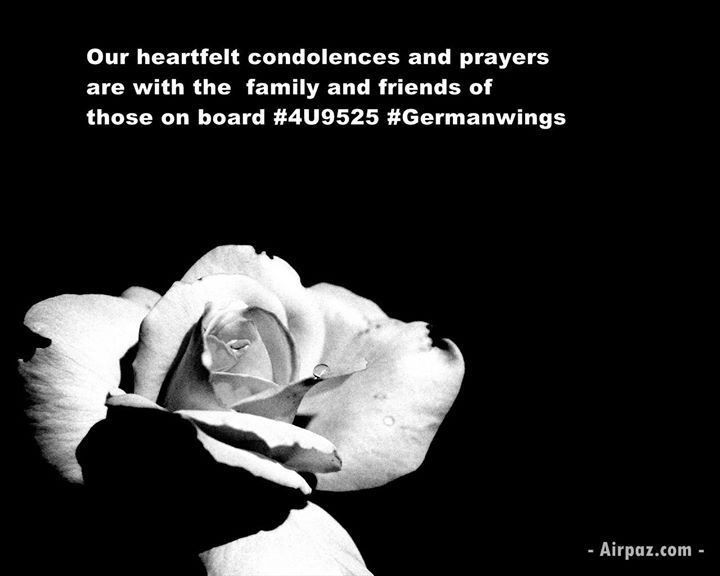 Our heartfelt condolences and prayers are with the family and friends of those on board 4U9525 Germanwings crashes in French Alps on Tuesday morning.