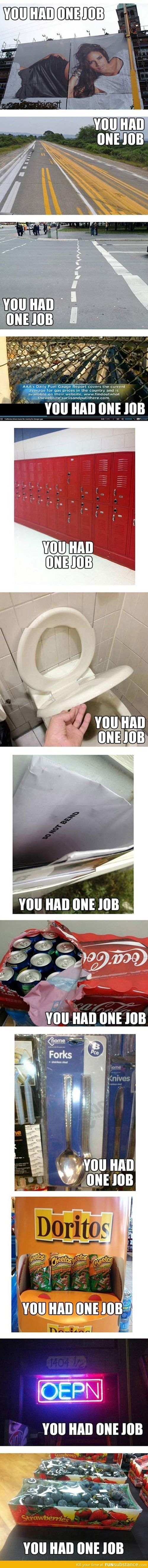 You had one job -